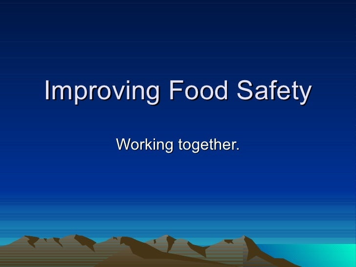 Improving food safety