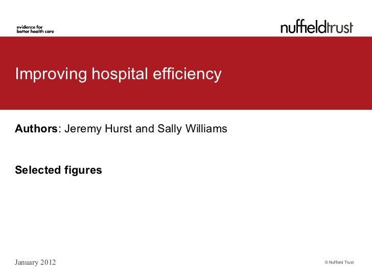 Jeremy Hurst & Sally Williams: Improving hospital efficiency