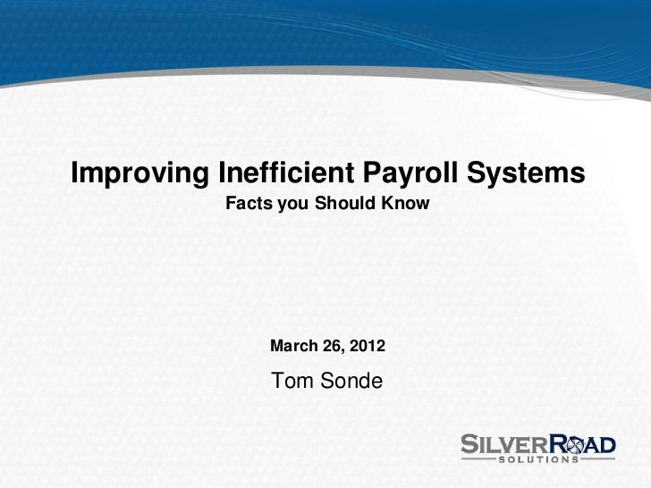 Improving Inefficient Payroll Systems