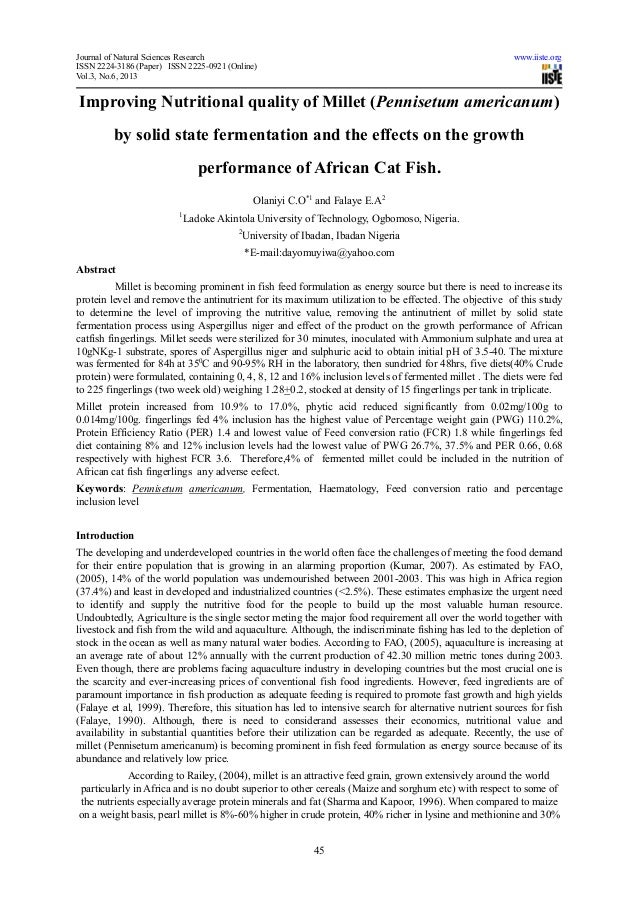 Improving nutritional quality of millet (pennisetum americanum) by solid state fermentation and the effects on the growth performance of african cat fish.