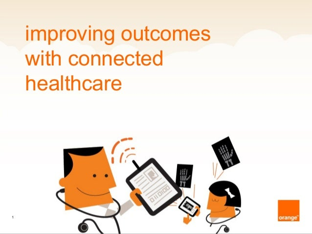 improving outcomes with connected healthcare