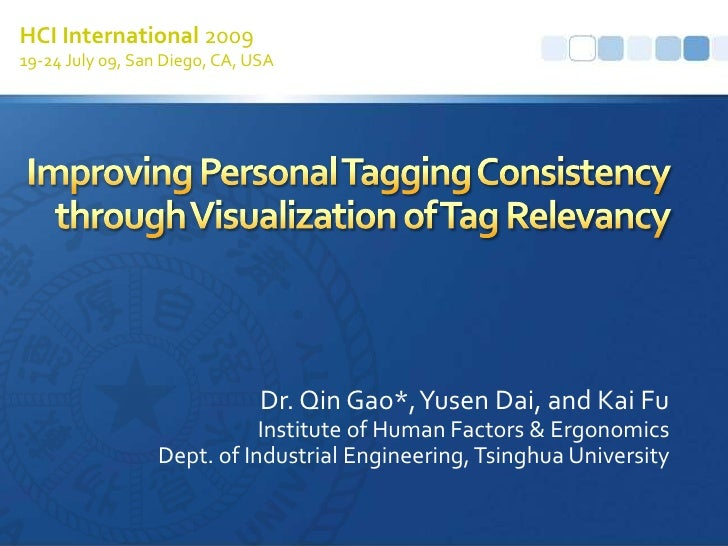 HCI International 2009<br />19-24 July 09, San Diego, CA, USA<br />Improving Personal Tagging Consistency through Visualiz...