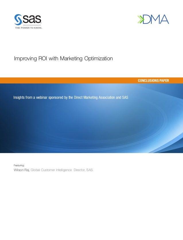 Improving ROI with Marketing Optimization via SAS