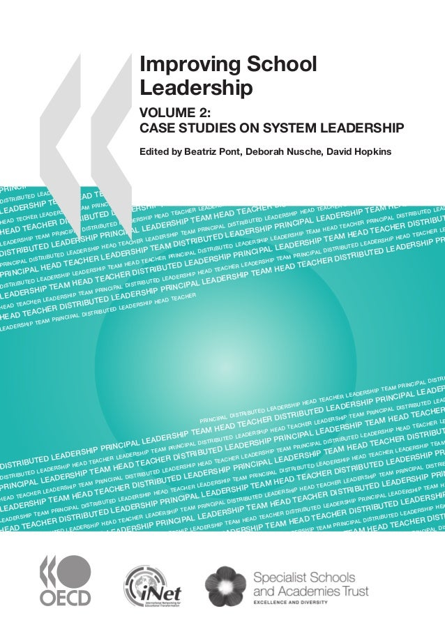 Improving school leadership volume 2 case studies on system leadership