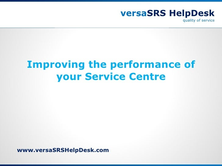 Improving Service Centre Performance