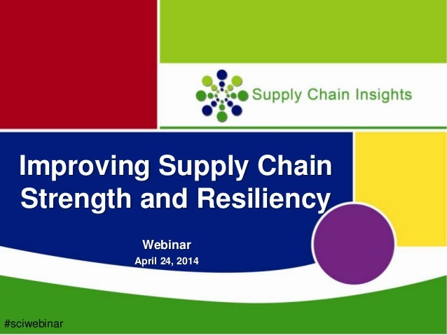 Improving supply chain strength  resiliency webinar lora final_loras comments2