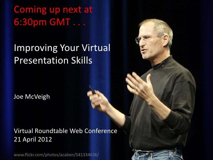 Improving Your Virtual Presentation Skills