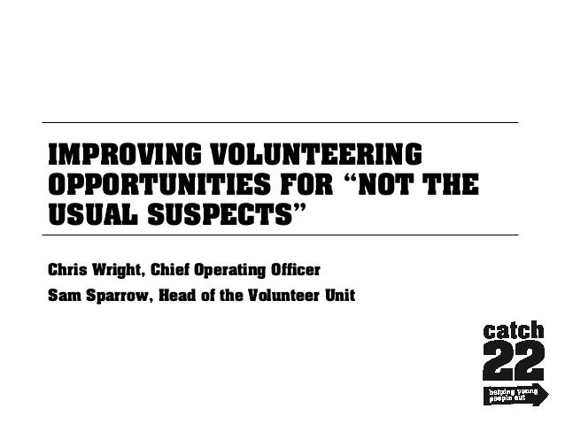 Improving volunteering opportunities for not the usual suspects