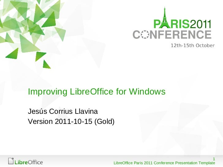 Improving LibreOffice for Windows <ul><li>Jesús Corrius Llavina