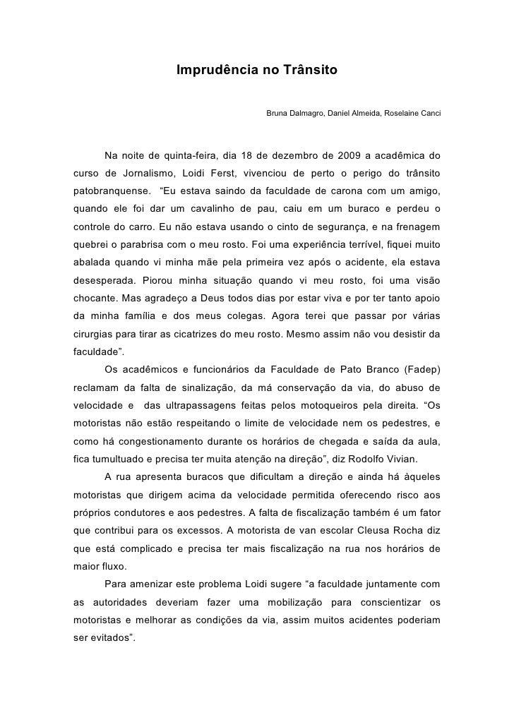 Imprudência no Trânsito                                             Bruna Dalmagro, Daniel Almeida, Roselaine Canci       ...