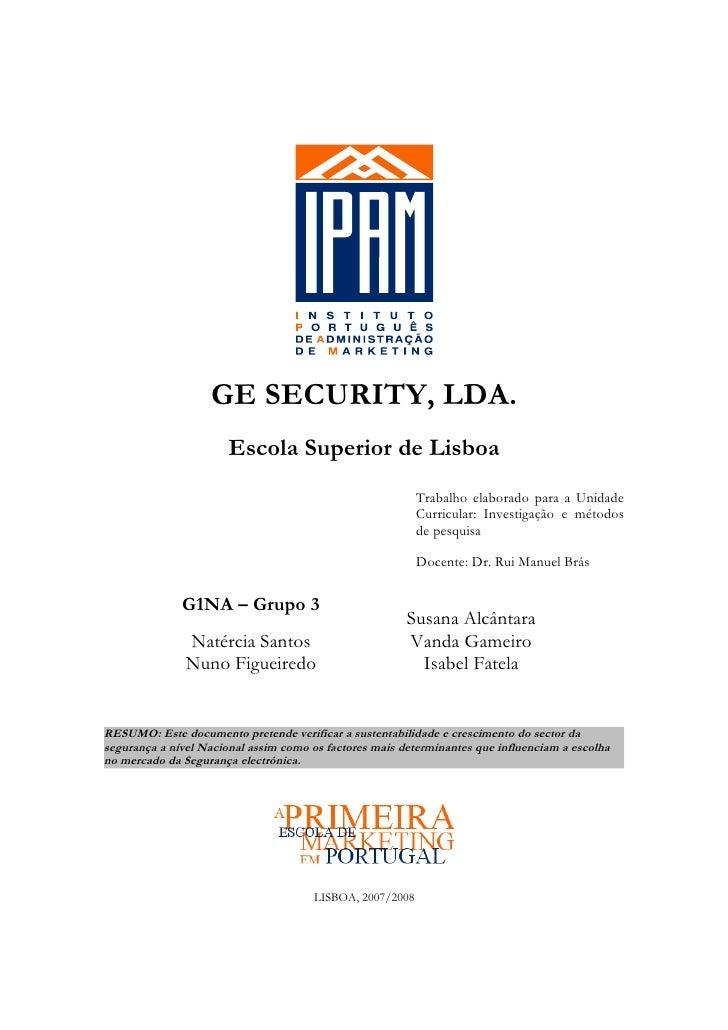 GE SECURITY, LDA.                       Escola Superior de Lisboa                                                         ...