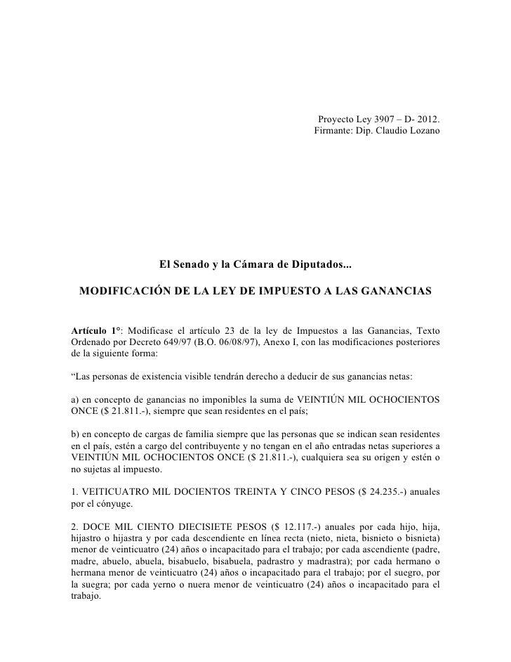 Proyecto Ley 3907 – D- 2012.                                                             Firmante: Dip. Claudio Lozano    ...