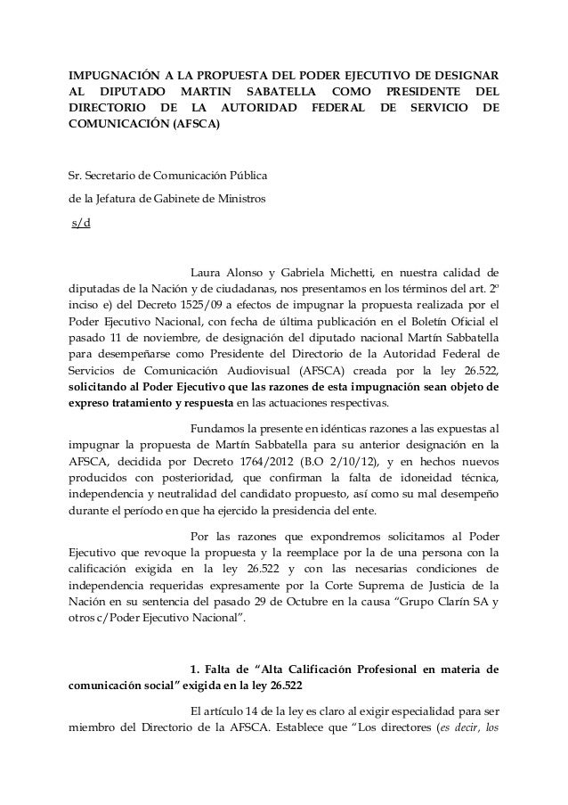 IMPUGNACIÓN A LA PROPUESTA DEL PODER EJECUTIVO DE DESIGNAR AL DIPUTADO MARTIN SABATELLA COMO PRESIDENTE DEL DIRECTORIO DE ...
