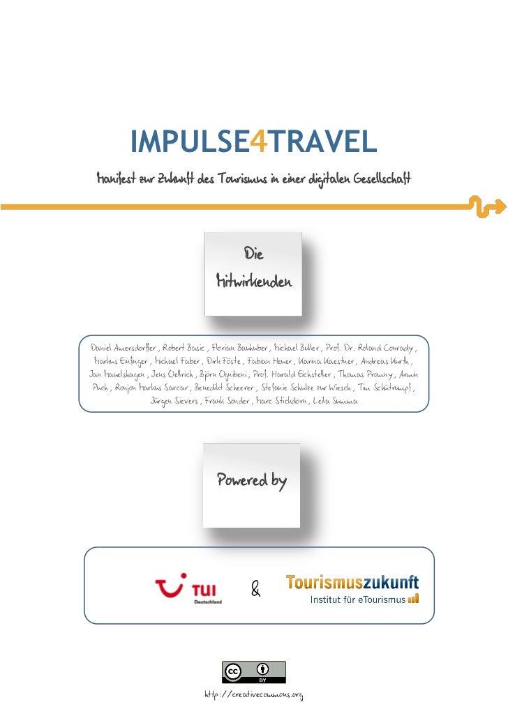 IMPULSE TRAVEL  Manifest zur Zukunft des Tourismus in einer digitalen Gesellschaft                                        ...