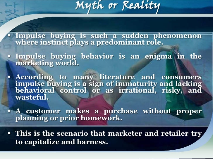 """impulse buying 2 essay You will be more likely to make an impulse buy when shopping with another person 3 thoughts on """"consumer behavior shopping habits"""" pingback: """"thursday."""