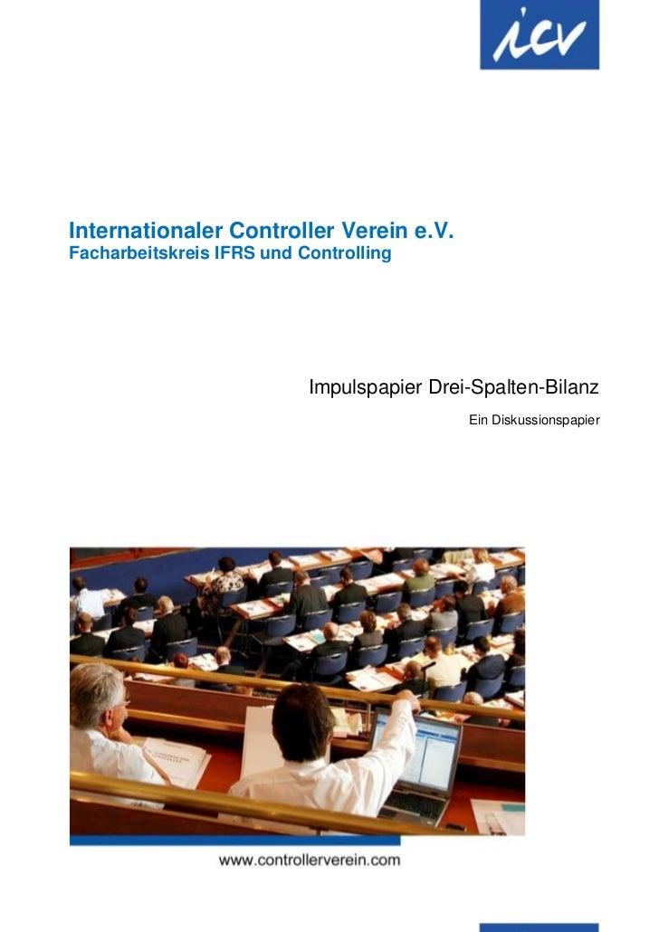 Internationaler Controller Verein e.V.Facharbeitskreis IFRS und Controlling                           Impulspapier Drei-Sp...