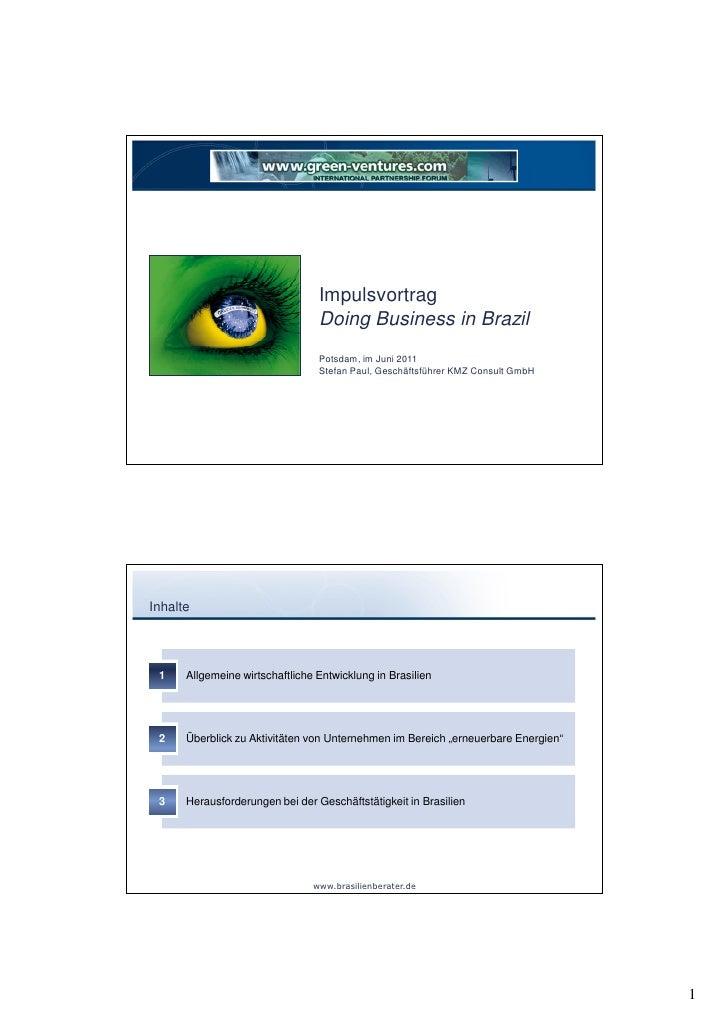 Impulsvortrag                                 Doing Business in Brazil                                 Potsdam, im Juni 20...
