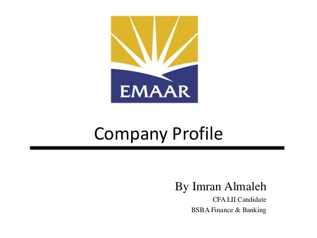 Company Profile By Imran Almaleh CFA LII Candidate BSBA Finance & Banking