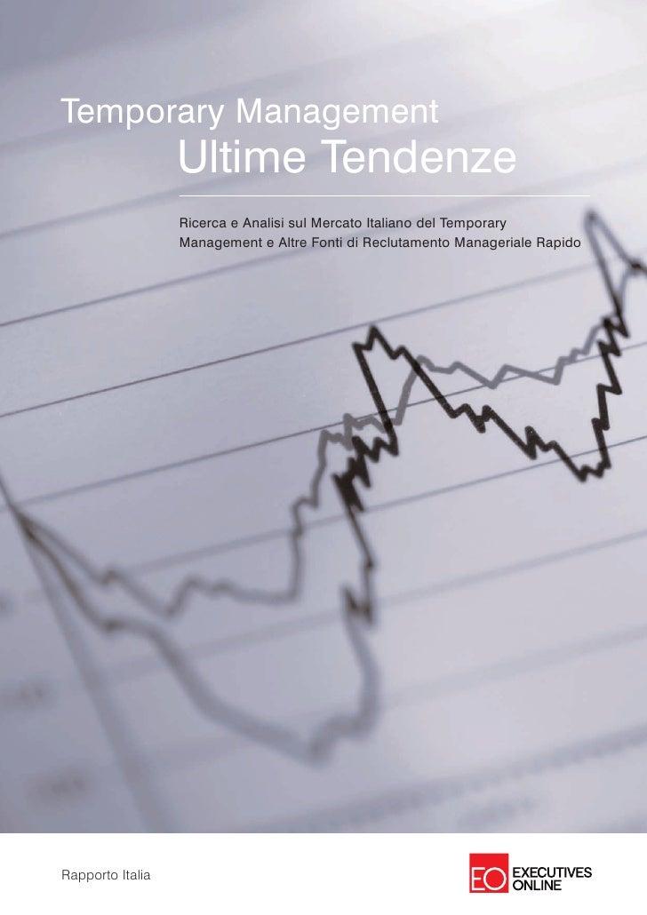 Temporary Management                   Ultime Tendenze                   Ricerca e Analisi sul Mercato Italiano del Tempor...