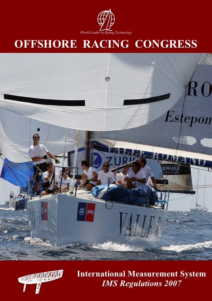 World Leader in Rating Technology   OFFSHORE RACING CONGRESS             International Measurement System               IM...