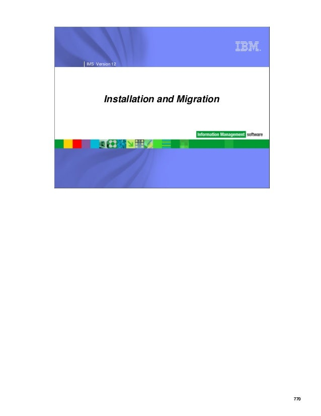 770 ® IMS Version 12 Installation and Migration