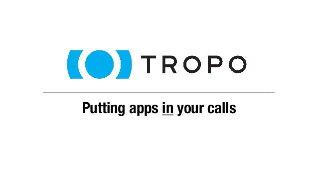 Putting apps in your calls