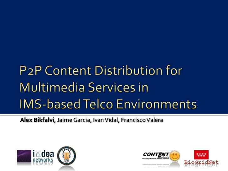 Ims content distributionnetworks