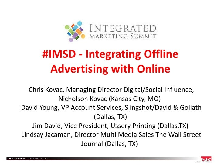 Integrated Marketing Summit - Dallas - Online + Offline Integation Panel