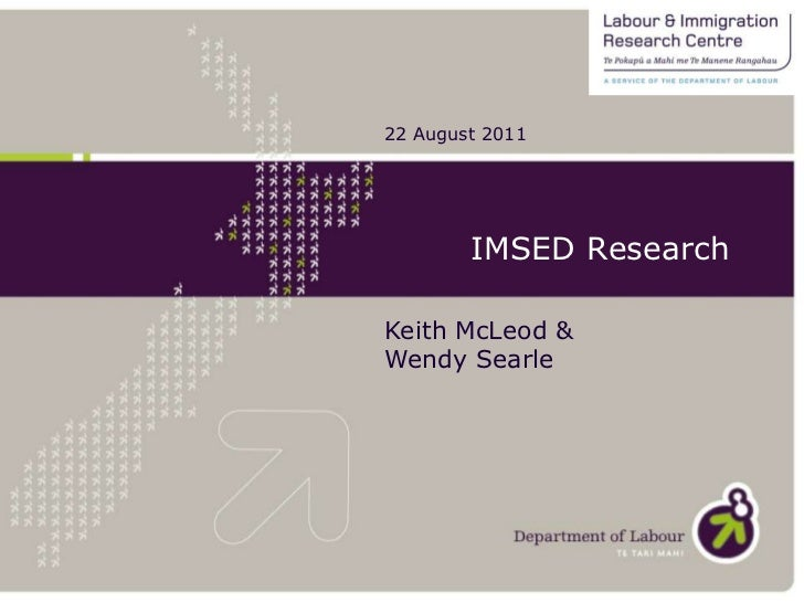 22 August 2011<br />IMSED Research<br />Keith McLeod & Wendy Searle<br />