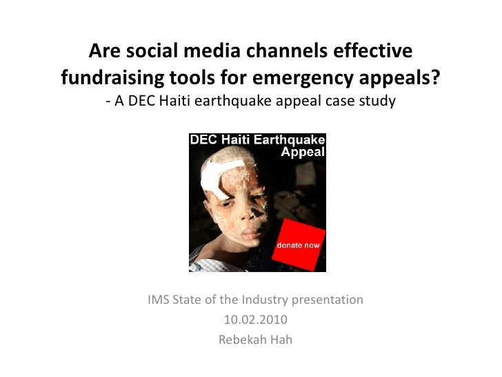 Are social media channels effective fundraising tools for emergency appeals?     - A DEC Haiti earthquake appeal case stud...