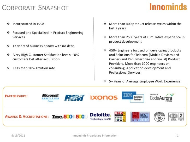 Corporate Snapshot <br />1<br /><ul><li>More than 400 product release cycles within the  last 7years