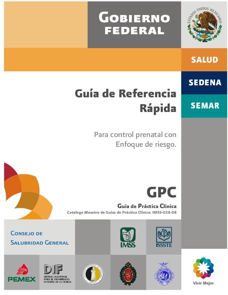 Guía de Referencia               Rápida              Para control prenatal con                    Enfoque de riesgo.      ...