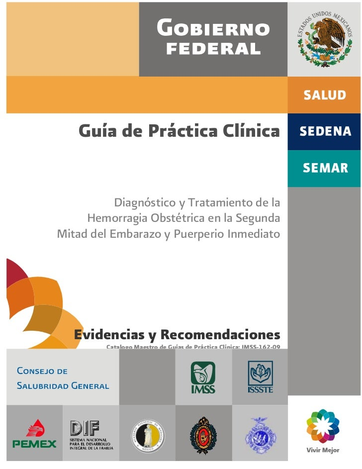 Guía de Práctica Clínica           Diagnóstico y Tratamiento de la     Hemorragia Obstétrica en la SegundaMitad del Embara...