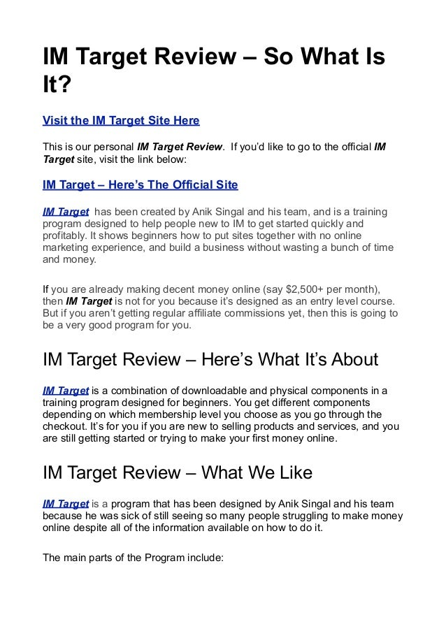 IM Target Review – So What IsIt?Visit the IM Target Site HereThis is our personal IM Target Review. If you'd like to go to...