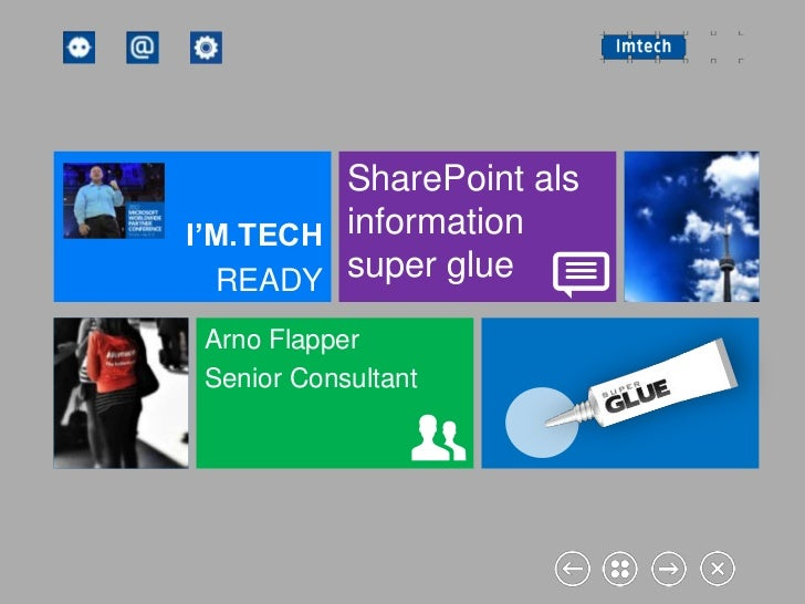 SharePoint alsI'M.TECH information  READY  super glue Arno Flapper Senior Consultant