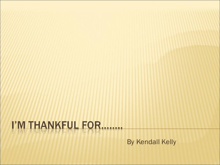By Kendall Kelly