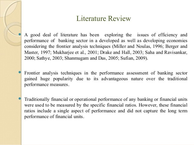 review of literature for financial performance analysis project Beyond the classical analysis and explain why the efficiency scores are what they  are  a pertinent review of literature is presented in section iii with special   correlated 4 measures of financial performance with the 5 measures of cost  efficiency  project and will be provided to the participating banks upon request.