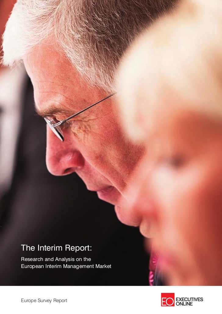 The Interim Report:Research and Analysis on theEuropean Interim Management MarketEurope Survey Report