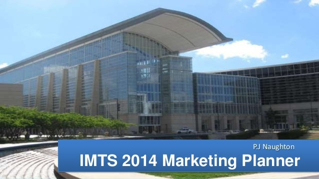P.J Naughton  IMTS 2014 Marketing Planner