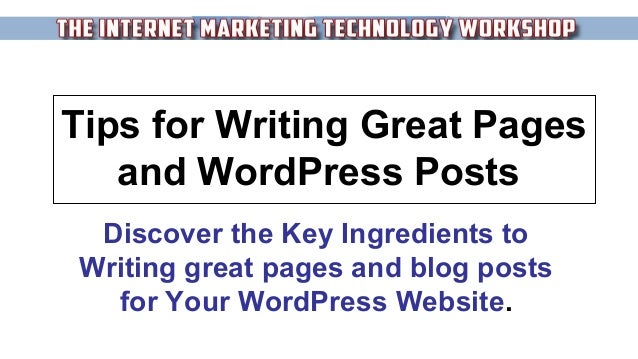 IMTW #102: Tips for Writing WordPress Pages and Blog Posts