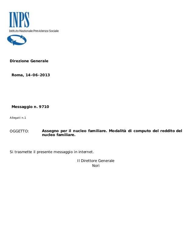 Direzione GeneraleRoma, 14-06-2013Messaggio n. 9710Allegati n.1OGGETTO: Assegno per il nucleo familiare. Modalità di compu...