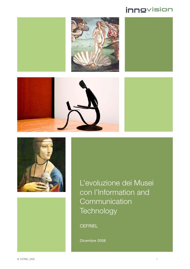 L'evoluzione dei Musei                    con l'Information and                    Communication                    Techno...