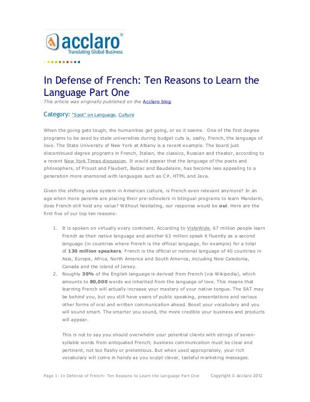 In Defense of French: Ten Reasons to Learn theLanguage Part OneThis article was originally published on the Acclaro blog.C...
