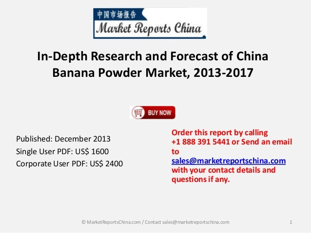 Banana Powder Market in China 2017