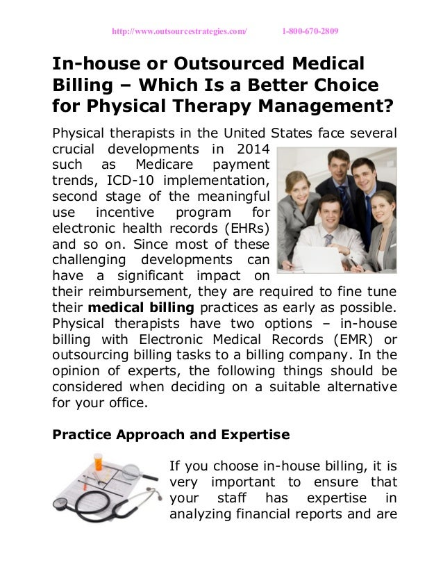 In house or outsourced medical billing – which is a better choice for physical therapy management?