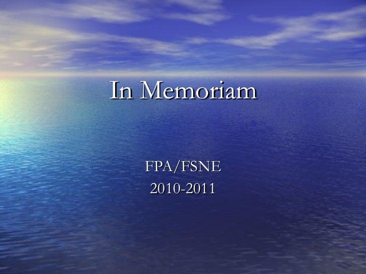 In Memoriam FPA/FSNE 2010-2011