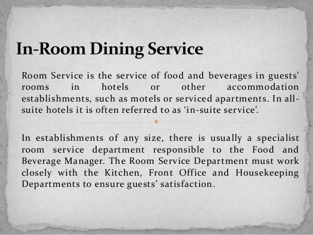 room dining service room service is the service of
