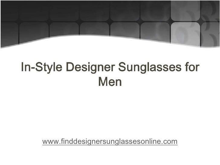 In style designer sunglasses for men