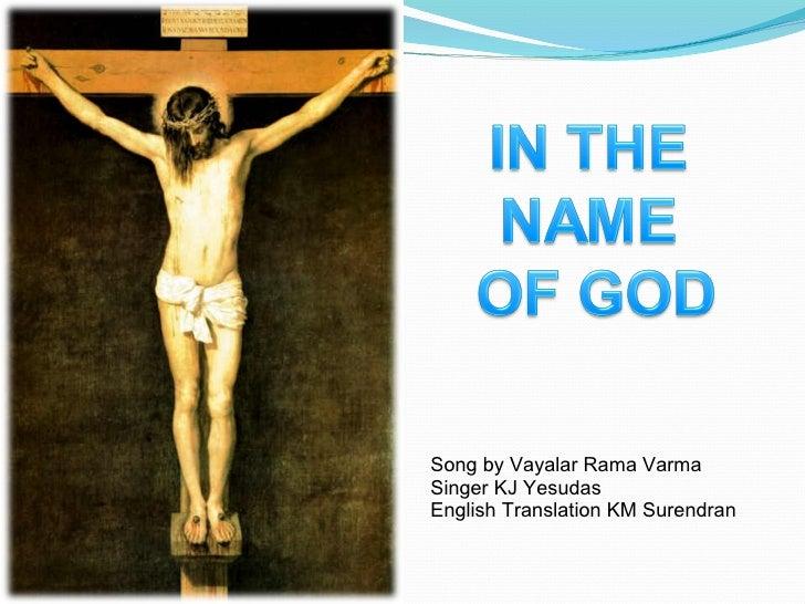 Song by Vayalar Rama Varma  Singer KJ Yesudas English Translation KM Surendran