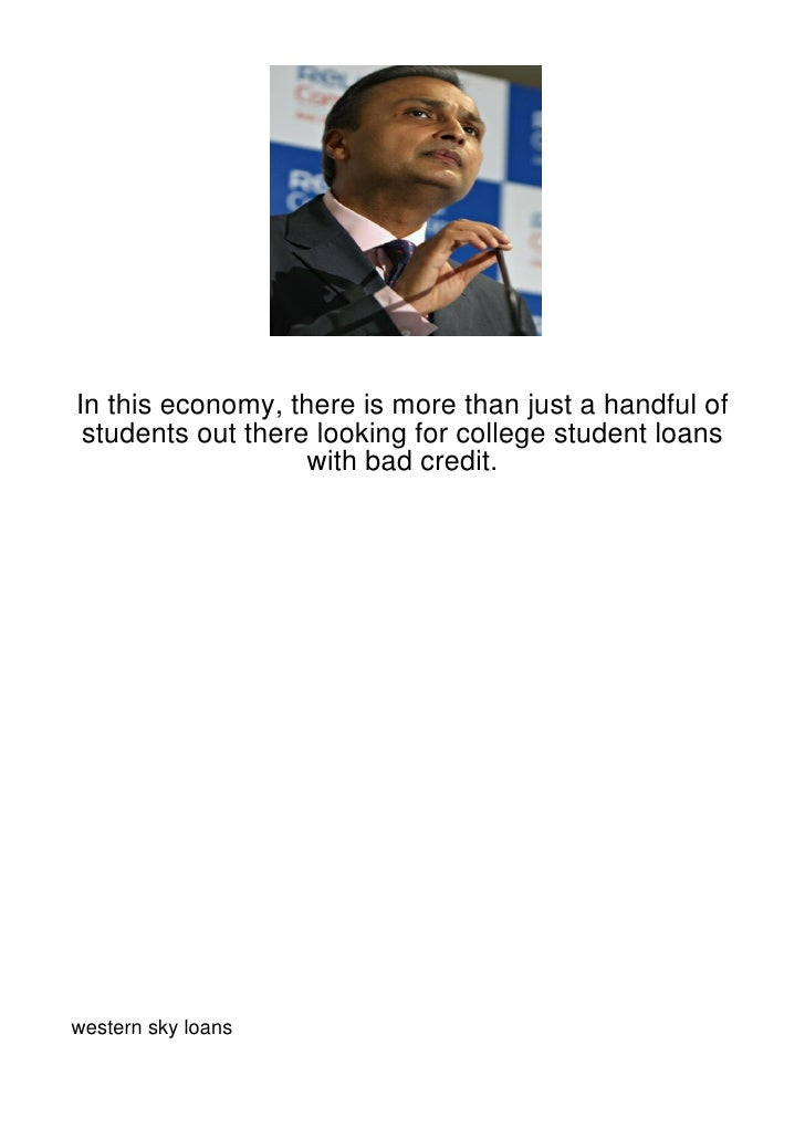 In this economy, there is more than just a handful of students out there looking for college student loans                ...